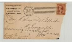 Mr. Chas. D. Elliot Somerville Mass 1885 W. A. Greenough & Co. Directory Publishers, Perkins Collection 1861 to 1933 Envelopes and Postcards