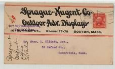 Mr. Chas. D. Elliott, 59 Oxford St., Somerville, Mass. 1905 Sprague Nugent Co. Outdoor Advertising Displays, Perkins Collection 1861 to 1933 Envelopes and Postcards