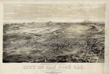 San Jose 1869 Bird's Eye View 17x24, San Jose 1869 Bird's Eye View
