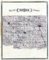 Noble County, Indiana State Atlas 1876