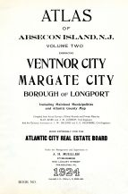 TitlePage, Atlantic City 1924 Absecon Island Vol 2 Ventnor - Margate - Longport