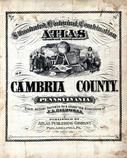 Title Page, Cambria County 1890 Published by Atlas Publishing Company